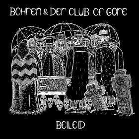 Beileid Bohren & Der Club Of Gore