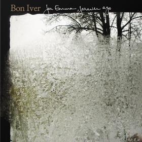 For Emma, Forever Ago Bon Iver