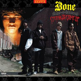 Creepin' On Ah Come Up (Limited Edition) Bone Thugs-N-Harmony