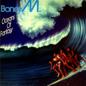 Oceans Of Fantasy Boney M.
