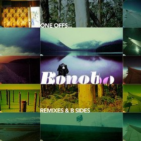 One Offs Remixes & B Sides Bonobo