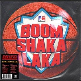 Boom Shakalaka (Picture Disc) Boom Baptist