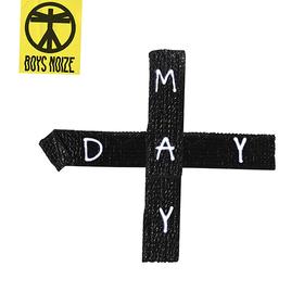 Mayday Boys Noize