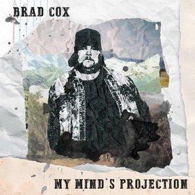 My Mind's Projection Brad Cox