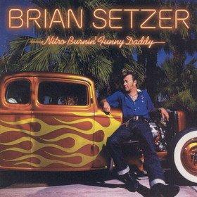 Nitro Burnin' Funny Daddy Brian Setzer