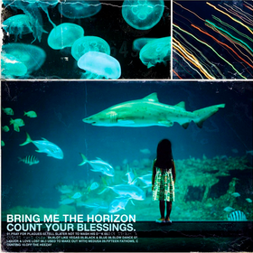 Count Your Blessings Bring Me The Horizon