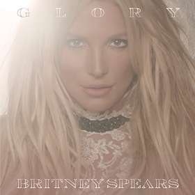 Glory (Deluxe) Britney Spears