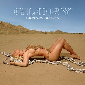 Glory (Deluxe Edition) Britney Spears
