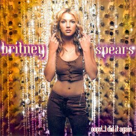 Oops!... I Did It Again (Limited Edition) Britney Spears