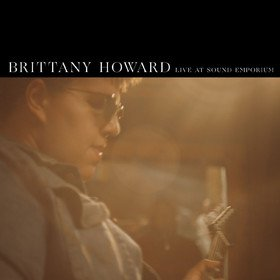 Live At Sound Emporium (Limited Edition) Brittany Howard