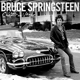 Chapter and Verse Bruce Springsteen