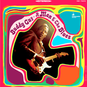 A Man and the Blues Buddy Guy