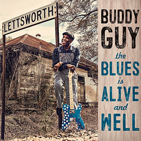 Blues is Alive and Well Buddy Guy