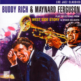 Play Selections From West Side Story & Other Delights Buddy Rich & Maynard Ferguson