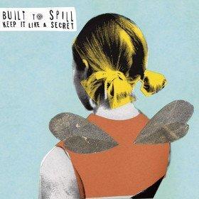 Keep It Like A Secret Built To Spill