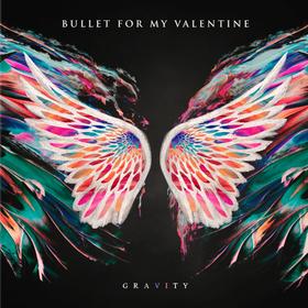 Gravity Bullet For My Valentine