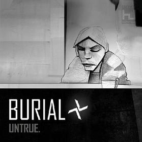 Untrue Burial