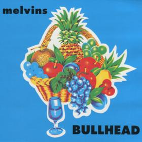 Bullhead Melvins