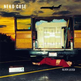 Blacklisted Neko Case