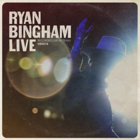Ryan Bingham Live Ryan Bingham