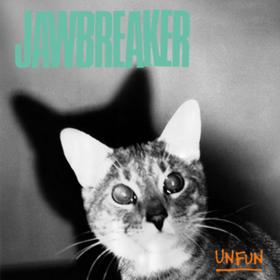Unfun Jawbreaker
