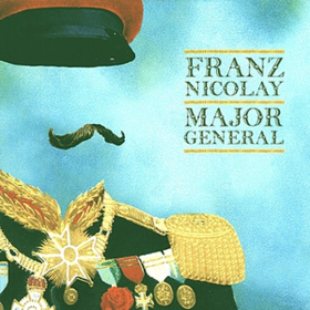Major General Franz Nicolay
