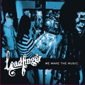 We Make The Music Leadfinger