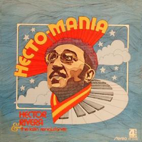 Hecto-mania Hector Rivera