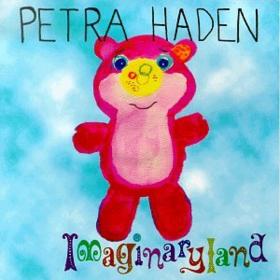 Imaginaryland Petra Haden