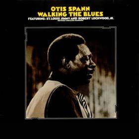Walking The Blues Otis Spann
