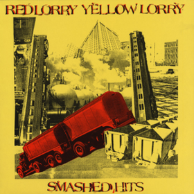 Smashed Hits Red Lorry Yellow Lorry