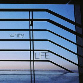 White Life White Life