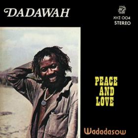 Peace And Love Dadawah