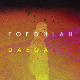 Daega Rek Fofoulah