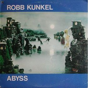Abyss Robb Kunkel