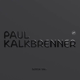 Guten Tag Paul Kalkbrenner