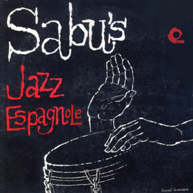 Jazz Espagnole Sabu Martinez
