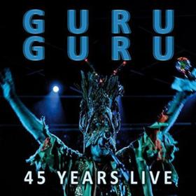 45 Years Live Guru Guru