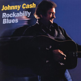 Rockabilly Blues Johnny Cash