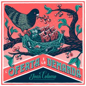 L'oferta I La Demanda Joan Colomo