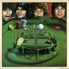 Part Of The Game Pablo Cruise
