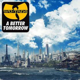 A Better Tomorrow Wu-Tang Clan
