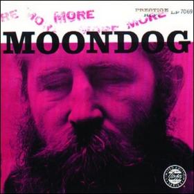 More Moondog Moondog