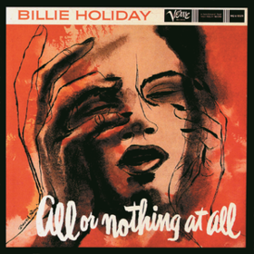 All Or Nothing At All Billie Holiday