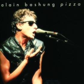 Pizza Alain Bashung