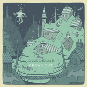 Drown Out Daedelus