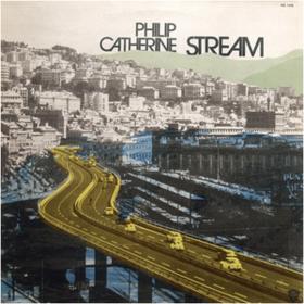 Stream Philip Catherine