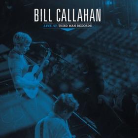 Live At Third Man Records Bill Callahan