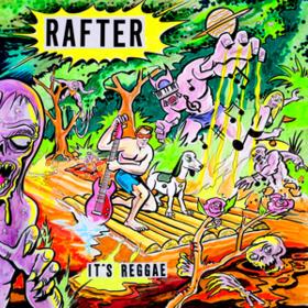 It's Reggae Rafter