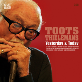 Yesterday & Today Toots Thielemans